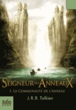 John Ronald Reuel Tolkien - Le Seigneur des Anneaux Tome 1 : La Communauté de l'Anneau.