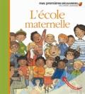 L' école maternelle / illustré par Charlotte Roederer | Delafosse, Claude (1951-....). Auteur