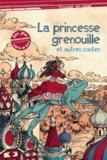 Alexandre Afanassiev - La princesse grenouille et autres contes.