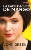 La face cachée de Margo / John Green | Green, John (1977-....). Auteur