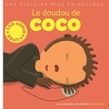 Paule Du Bouchet et Xavier Frehring - Le doudou de coco. 1 CD audio