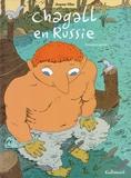 Chagall en Russie : première partie / auteur Joann Sfar | Sfar, Joann (1971-....). Auteur