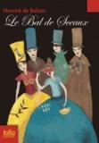 Honoré de Balzac - Le Bal des Sceaux.