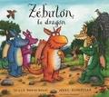 Julia Donaldson - Zébulon le dragon.