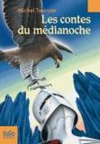 Michel Tournier - Les contes de médianoche.