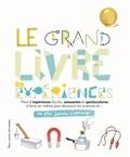 Ian Graham - Le grand livre des expériences - Ne plus jamais s'ennuyer.