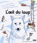 Daniel Pennac - L'oeil du loup. 1 CD audio