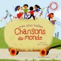 Mes plus belles chansons du monde. Avec 1 CD audio / Elsa Fouquier   Fouquier, Elsa. Illustrateur