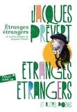 Jacques Prévert - Etranges étrangers et autres poèmes de Jacques Prévert.