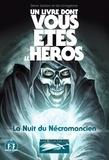 Steve Jackson et Ian Livingstone - Défis fantastiques Tome 20 : La nuit du Nécromancien.