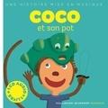 Paule Du Bouchet - Coco et son pot. 1 CD audio