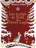 Beatrix Potter - Les contes de Noël de Pierre Lapin.