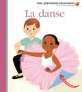 La danse / Sophie Bordet-Petillon, Elsa Fouquier   Fouquier, Elsa. Illustrateur