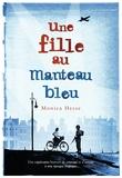 fille au manteau bleu (Une) / Monica Hesse   Hesse, Monica. Auteur