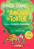 Roald Dahl - Un amour de tortue. 1 CD audio