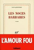 Yann Queffélec - Les Noces barbares.