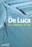 Le contraire de un : nouvelles / Erri de Luca | De Luca, Erri (1950-....)