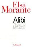 Alibi : poèmes / Elsa Morante | MORANTE, Elsa. Auteur