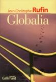 Globalia / Jean-Christophe Rufin | Rufin, Jean-Christophe (1952-....). Auteur