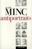 Alain Minc - Antiportraits.
