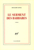 Boualem Sansal - Le serment des barbares.