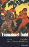 Emmanuel Todd - L'origine des systèmes familiaux - Tome 1 : l'Eurasie.