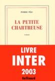 La petite Chartreuse / Pierre Péju | Péju, Pierre (1946-....)