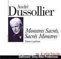 André Dussolier - Monstres Sacrés, Sacrés Monstres - Textes et poèmes. 1 CD audio