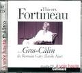 Romain Gary - Gros-câlin de Romain Gary. 2 CD audio