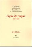 François Meyronnis et Yannick Haenel - Ligne de risque - 1997-2005.
