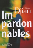 Philippe Djian - Impardonnables.