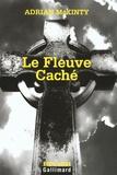 Adrian McKinty - Le Fleuve Caché.