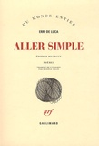 Aller simple : poèmes / Erri De Luca | De Luca, Erri (1950-....)