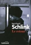 Le retour : roman / Bernhard Schlink | SCHLINK, Bernhard. Auteur