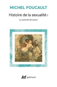 Michel Foucault - Histoire de la sexualité - Tome 1, La volonté de savoir.