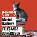 Muriel Barbery et Myriam Boyer - L'élégance du hérisson.