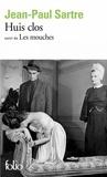 Jean-Paul Sartre - Huis clos - Suivi de Les Mouches.