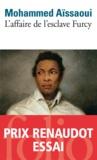 Mohammed Aïssaoui - L'affaire de l'esclave Furcy.