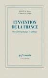 Emmanuel Todd et Hervé Le Bras - L'invention de la France - Atlas anthropologique et politique.