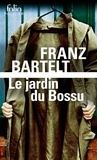 Franz Bartelt - Le jardin du Bossu.
