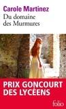 Carole Martinez - Du domaine des Murmures.