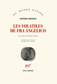 Antonio Tabucchi - Les volatiles de Fra Angelico.