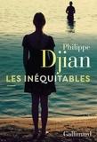 Philippe Djian - Les inéquitables.