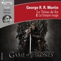 George R. R. Martin - Le trône de fer (A game of Thrones) Tome 2 : Le donjon rouge.