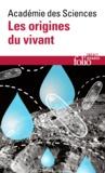 Roland Douce et Eric Postaire - Les origines du vivant - Une question à plusieurs inconnues.