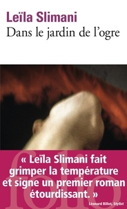 Leïla Slimani - Dans le jardin de l'ogre.