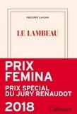 Philippe Lançon - Le lambeau.