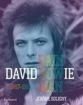 Jérôme Soligny - David Bowie - Rainbowman 1967-1980.