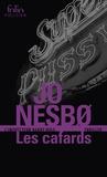 Jo Nesbo - Les cafards - Une enquête de l'inspecteur Harry Hole.