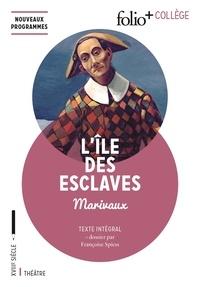 Pierre de Marivaux - L'ile des Esclaves.